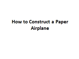 How to Construct a Paper Airplane