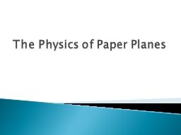 The Physics of Paper Planes