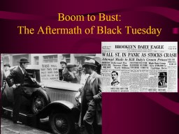 Boom to Bust: The Aftermath of Black Tuesday