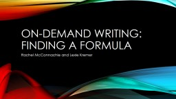 On-demand writing: Finding a formula