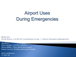 Airport Uses During Emergencies PowerPoint PPT Presentation