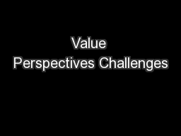 Value Perspectives Challenges
