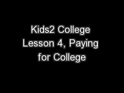 Kids2 College Lesson 4, Paying for College