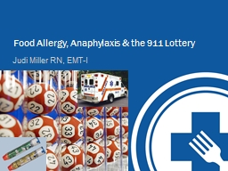Food Allergy, Anaphylaxis & the 911 Lottery PowerPoint Presentation, PPT - DocSlides