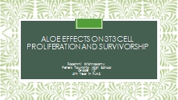 Aloe  Effects  on 3T3 cell Proliferation and Survivorship
