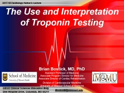 The Use and Interpretation of Troponin Testing PowerPoint PPT Presentation