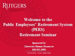 Welcome to the  Public Employees' Retirement System PowerPoint PPT Presentation