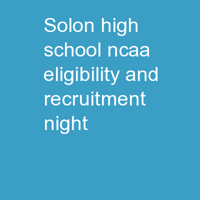 Solon High School NCAA Eligibility and Recruitment Night
