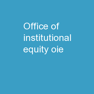 Office of Institutional Equity (OIE)