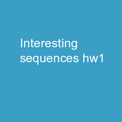 Interesting Sequences HW1