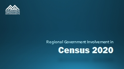 Census 2020 Regional Government Involvement in
