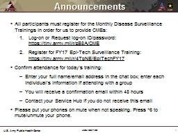 All participants must register for the Monthly Disease Surveillance Trainings in order for us to pr