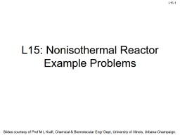 L15:  Nonisothermal  Reactor Example Problems
