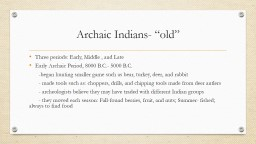"""Archaic Indians- """"old"""""""