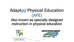 Adapt ed  Physical Education