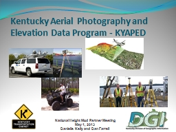 Kentucky Aerial Photography and Elevation Data Program - KYAPED PowerPoint PPT Presentation