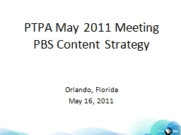 PTPA May 2011 Meeting  PBS Content Strategy