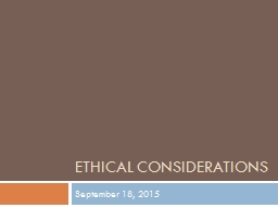 Ethical considerations September 18, 2015