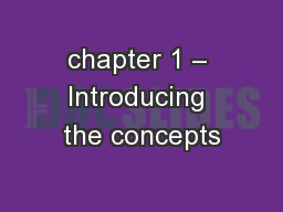 chapter 1 � Introducing the concepts