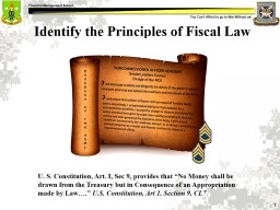 U. S. Constitution, Art. I, Sec 9, provides that �No Money shall be drawn from the Treasury but i