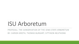 ISU Arboretum  Proposal: the conservation of the Iowa state