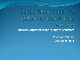 Barack Obama and the Debate on Health Care Reform: