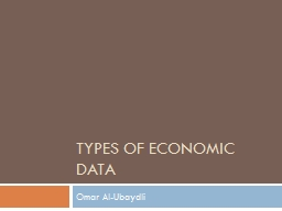 Types of Economic Data Omar Al-Ubaydli