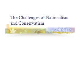 The Challenges of Nationalism and Conservatism