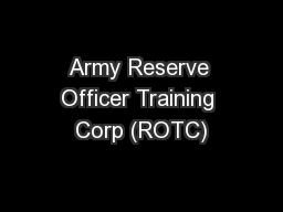 Army Reserve Officer Training Corp (ROTC)