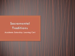 Sacramental Traditions Academic Saturday: Leaving Cert