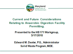 Current and Future Considerations Relating to Anaerobic Digestion Facility Permitting.