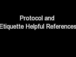 Protocol and Etiquette Helpful References PowerPoint PPT Presentation