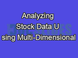 Analyzing Stock Data U sing Multi-Dimensional