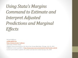Using  Stata's  Margins Command to Estimate and Interpret Adjusted Predictions and Marginal Effec