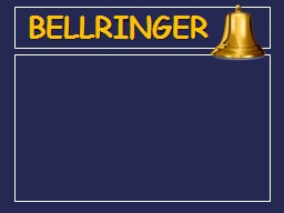 BELLRINGER Chapter  6: