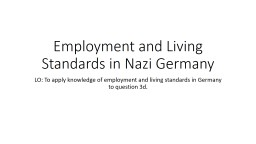 Employment and Living Standards in Nazi Germany