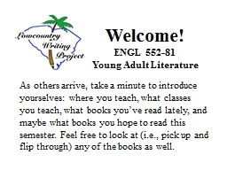 Welcome! ENGL 552-81 Young Adult Literature