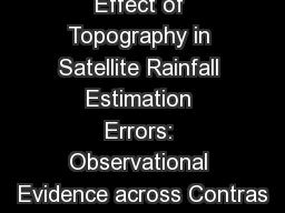 Effect of Topography in Satellite Rainfall Estimation Errors: Observational Evidence across Contras
