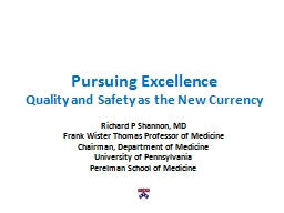 Pursuing Excellence Quality and Safety as the New Currency