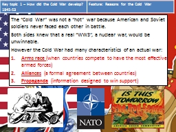 """The """"Cold War"""" was not a """"hot"""" war because American and Soviet soldiers never faced each ot PowerPoint PPT Presentation"""