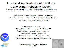 Advanced Applications of the Monte Carlo Wind Probability Model: