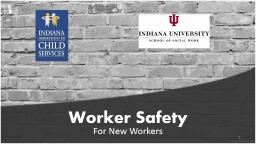 Worker Safety For DCS Contracted Service Providers