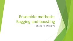 Ensemble methods: Bagging and boosting