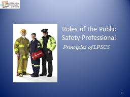 Roles of the Public  Safety Professional