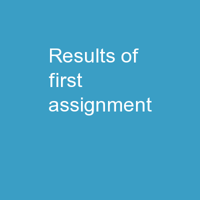 Results of First Assignment