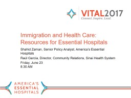 Immigration and Health Care: Resources for Essential Hospitals