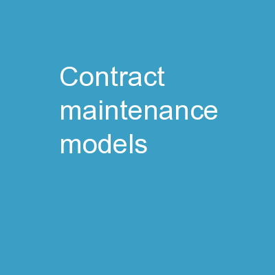 Contract Maintenance Models