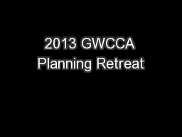 2013 GWCCA Planning Retreat