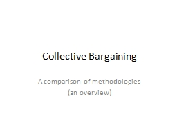 Collective Bargaining A comparison of methodologies