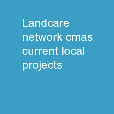 Landcare  Network CMAs current local projects